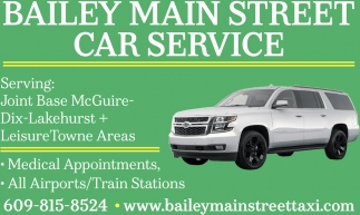 Bailey Car Service: Medical Appointments, All Airports, Train Stations, Bailey